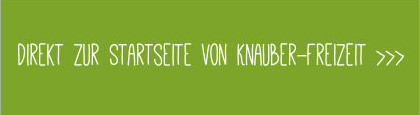 Zur Knauber-Freizeit.de Startseite